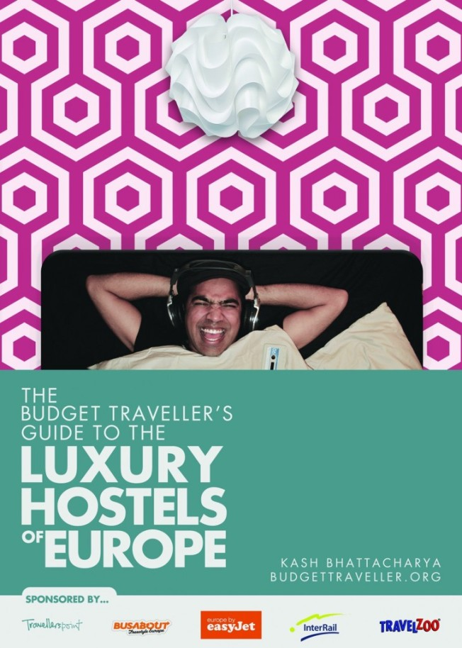 BookCover The Budget Traveller's Guide to the Luxury hostels of Europe